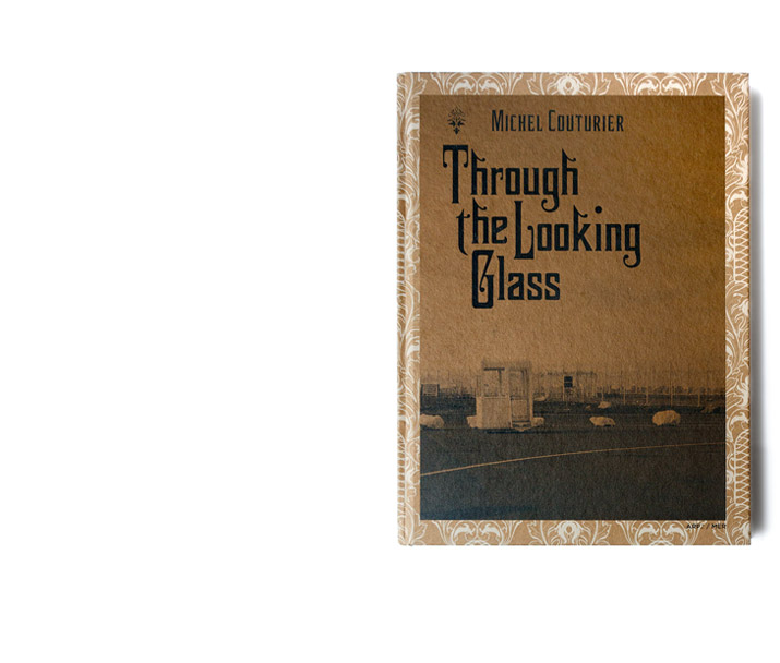 MICHEL COUTURIER - Through the Looking Glass
